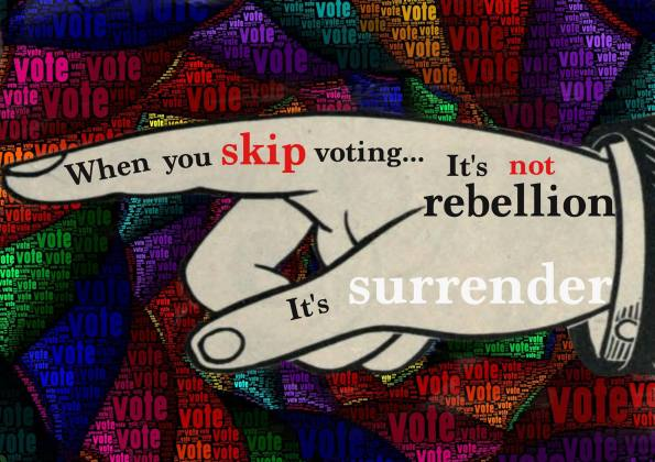Skipping voting is not rebellion its surrender