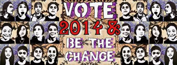 Vote and be the change